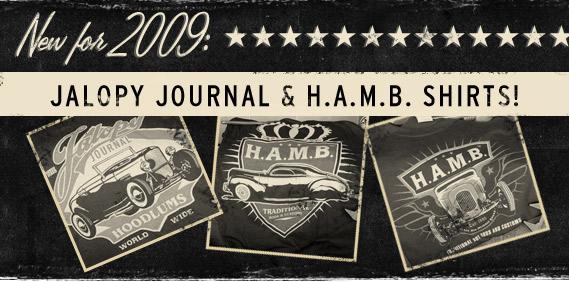The 2009 Jalopy Journal & H.A.M.B. Shirts