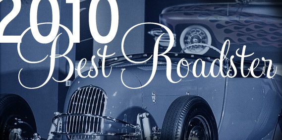The 2010 GNRS Jalopy Journal: Roadster Pick… VOTE NOW!