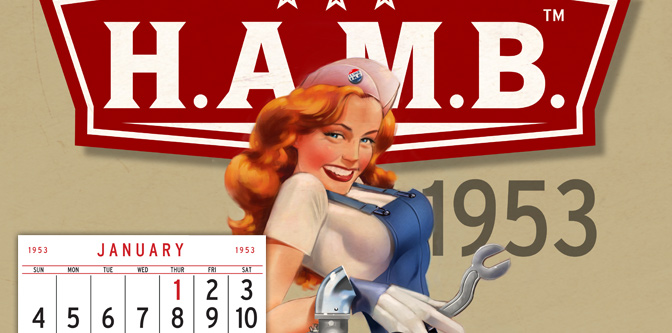 The 1953 H.A.M.B. Calendar Is Here!