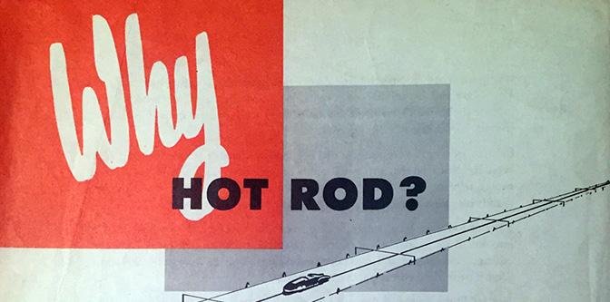 Why Hot Rod?