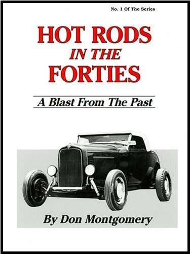 (1) Hot Rods in the Forties.jpg