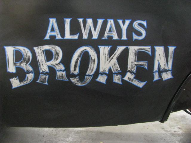 AlwaysBroken6-2-19 005.jpg