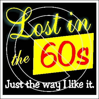 Lost in the 60s Just the way I like it.jpg