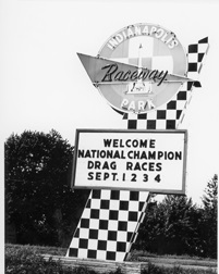 The Indianapolis Raceway Park sign welcomes racers to the biggest event of 1961.jpg