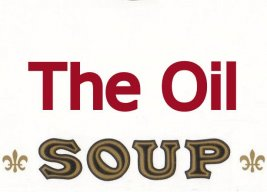 the oil soup