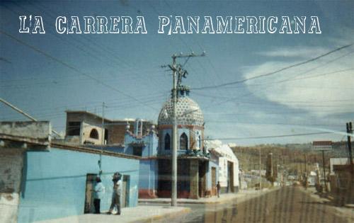 La Carrera Panamericana