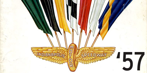 Indy… 1957… Again…