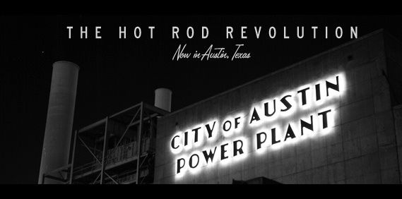 Rise Up, Resist, Revolt… The Hot Rod Revolution.