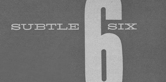 The Subtle Six