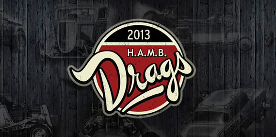 2013 H.A.M.B. Drags – Pre-Register Now!