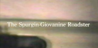 Revisting the Spurgin-Giovanine Roadster…