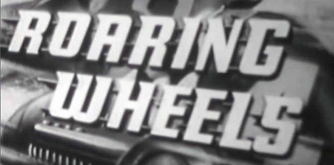 News Reel of the Day: Roaring Wheels (1953)